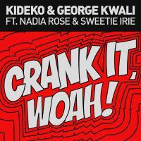 Crank It (Woah) [+ Remixes]